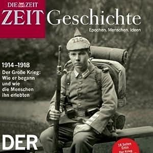 Der erste Weltkrieg (ZEIT Geschichte) Hörbuch