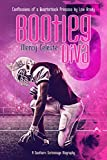 Bootleg Diva: Confessions of a Quarterback Princess by Levi Brody (A Southern Scrimmage Biography Book 4) (English Edition)