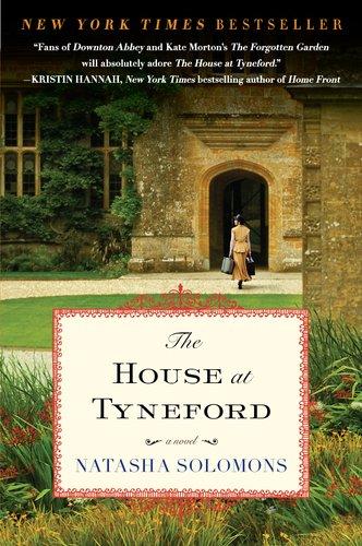 The House at Tyneford  A Novel, Natasha Solomons