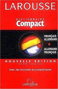 Dictionnaire Français-Allemand Allemand-Français par  Larousse