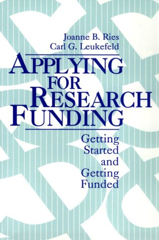 Applying for Research Funding: Getting Started and...
