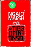 Tied Up in Tinsel (0002318237) by Ngaio Marsh