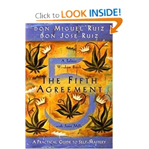 The Fifth Agreement - Don Miguel Ruiz