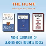 The Hunt: Searching for Your Dream Job | Roger Dawson,Jeffrey J. Fox,Ronni Eisenberg,Kate Kelly