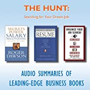 The Hunt: Searching for Your Dream Job | [Roger Dawson, Jeffrey J. Fox, Ronni Eisenberg, Kate Kelly]