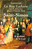 """Afficher """"Saint-Simon ou Le Système de la Cour"""""""
