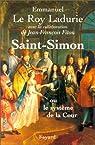 Saint-Simon, ou Le système de la cour