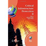 Critical Infrastructure Protection II (IFIP International Federation for Information Processing): v. 2