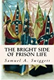 The Bright Side of Prison Life