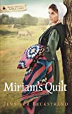 Miriam's Quilt (Forever after in apple lake™)