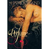 PERFUME: THE STORY OF MURDERby Patrick Suskind