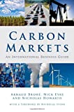 img - for Carbon Markets: An International Business Guide (Environmental Market Insights) book / textbook / text book