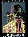 Batman: Fortunate Son (1563895900) by Jones, Gerard