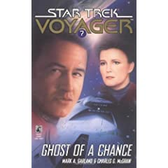 Ghost of a Chance (Star Trek Voyager, Book 7) First Thus edition by Garland, Mark; McGraw, Charles G.... by