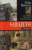 Sarajevo: A War Journal