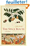 The Spice Route - A History