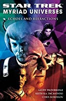 Star Trek: Myriad Universes #2: Echoes And Refractions (Bk. 2)