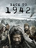Back to 1942 (English Subtitled) [HD]