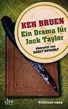 Ein Drama für Jack Taylor (Bd. 4): Kriminalroman (dtv Unterhaltung)