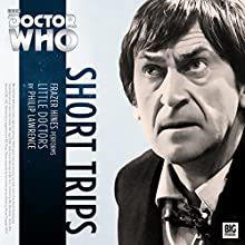 Doctor Who - Little Doctors | Livre audio Auteur(s) : Philip Lawrence Narrateur(s) : Frazer Hines
