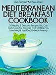 Mediterranean Diet Breakfast Cookbook...