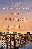 The Bridge Tender (A Sunset Beach Novel)