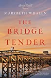 The Bridge Tender (A Sunset Beach Novel)