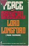Peace by Ordeal Frank Pakenham,Earl of Longford