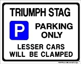 TRIUMPH STAG Parking Sign - car Gift - Extra Large Size 205 x 270mm by Custom Made (Made in UK) (All fixing included)