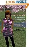Undercover Girl: Growing up Transgender