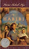 Habibi (Turtleback School & Library Binding Edition) (0613183126) by Nye, Naomi Shihab