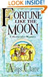 Fortune like the Moon (A Hawkenlye My...
