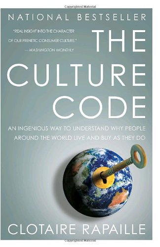 The Culture Code: An Ingenious Way to Understand Why...