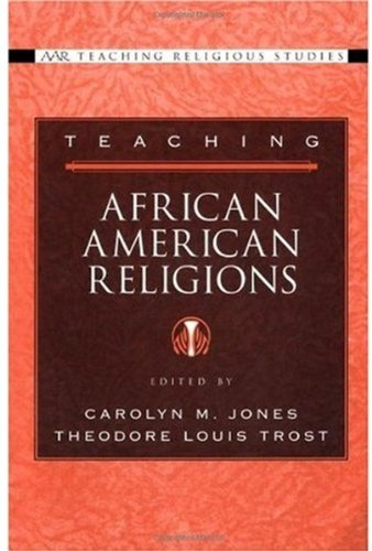 Teaching African American Religions (AAR Teaching Religious Studies)