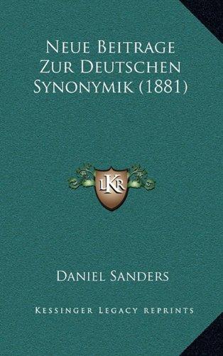 Neue Beitrage Zur Deutschen Synonymik (1881)