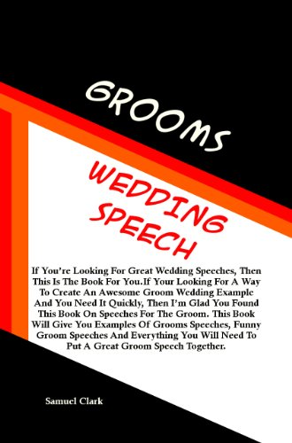 What your bride wants to hear in your groom's speech
