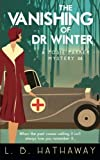 The Vanishing of Dr Winter: A Posie Parker Mystery (The Posie Parker Mystery Series) (Volume 4)