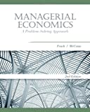 Managerial Economics: A Problem-Solving Approach (Cengage South-Western's MBA Series in Economics)