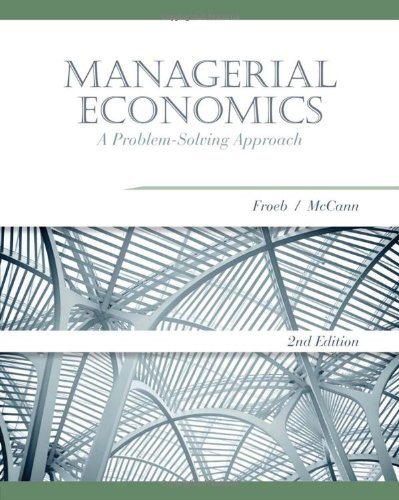 Managerial Economics: A Problem-Solving Approach (Cengage...