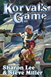 Korval's Game (Liaden Universe combo volumes Book 3)