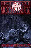 High Moor 2: Moonstruck (English Edition)