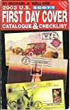 img - for Scott Us First Day Cover Catalogue & Checklist 2003 book / textbook / text book