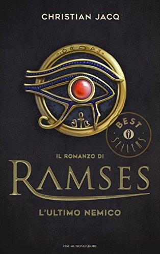 L'ultimo nemico. Il romanzo di Ramses: 5