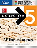 img - for 5 Steps to a 5: AP English Language 2017, Cross-Platform Edition book / textbook / text book