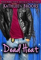 Dead Heat (Bluegrass Series Book 3)