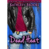 Dead Heat (Bluegrass Series Book 3) ~ Kathleen Brooks