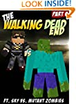 Minecraft: The Walking Dead-End (ft....