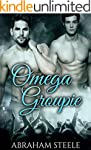 Omega Groupie: Gay Paranormal Romance...