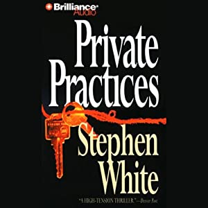 Private Practices: A Dr. Alan Gregory Mystery | [Stephen White]