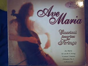 Ave Maria: Classical Favorites for Strings